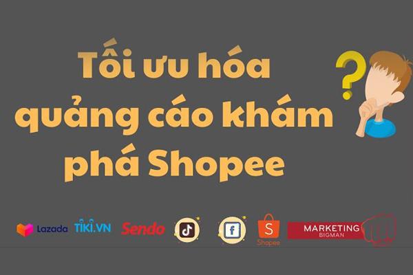 Quảng cáo khám phá shopee cho phép target chính xác đối tượng - tongkhothienan.com