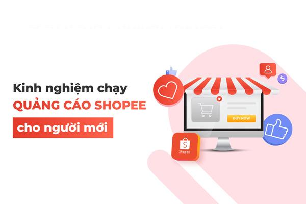 Hướng dẫn chạy quảng cáo shopee tối ưu quảng cáo - tongkhothienan.com